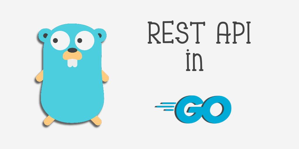 REST API's in Go